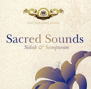 Sacred Sounds Sidak and Sampuran